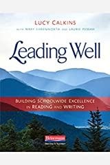 Leading Well: Building Schoolwide Excellence in Reading and Writing Paperback
