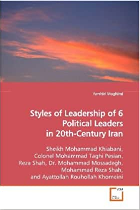 Book Styles of Leadership of 6 Political Leaders in20th-Century Iran
