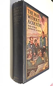 Hardcover The Man Without a Country, and Other Patriotic Stories. Edited by J. M. Foote. Illustrated, Etc Book