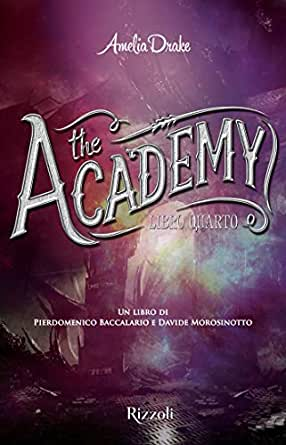 The Academy Libro quarto (Italian Edition) eBook: Drake, Amelia ...