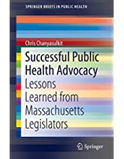 Successful Public Health Advocacy: Lessons Learned from Massachusetts Legislators