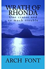 Wrath of Rhonda: One cruise and so much trouble Paperback