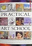 Practical Art School, Ian Simpson, 1841002186
