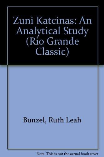 Zuni Katcinas: An Analytical Study (Rio Grande Classic)