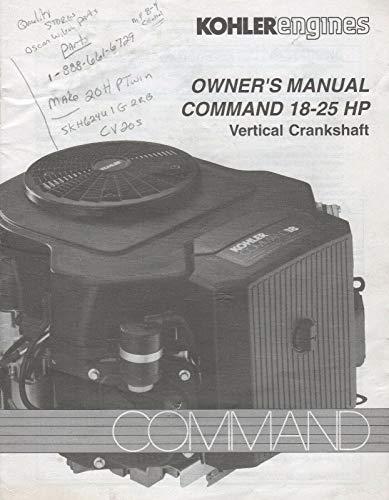 1995 KOHLER ENGINES COMMAND 18-25 HP VERTICAL CRANKSHAFT OWNER'S MANUAL ()