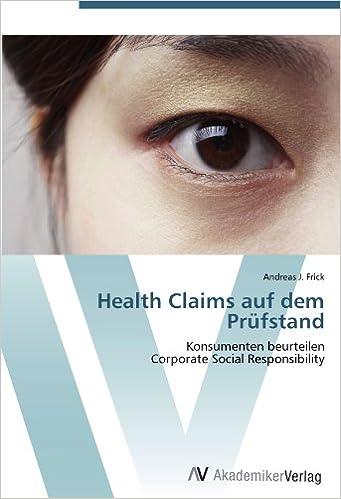 Health Claims auf dem Prüfstand: Konsumenten beurteilen Corporate Social Responsibility