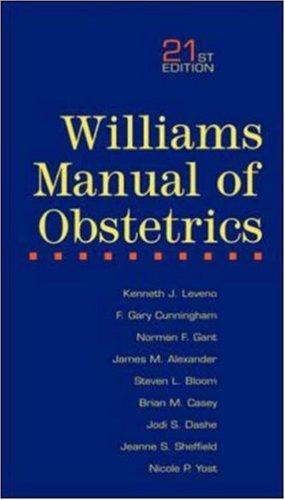 Williams Manual of Obstetrics