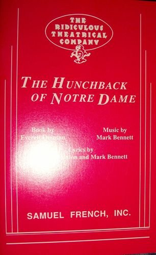 The Hunchback of Notre Dame: A Quasi-Lyrical, Freely Adapted from the Novel