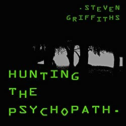 Hunting the Psychopath