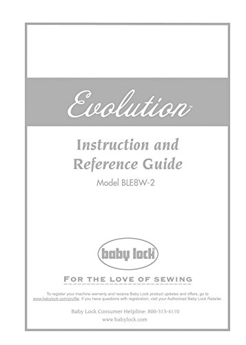 Baby Lock Evolution BLE8W-2 Serger Instruction Manual
