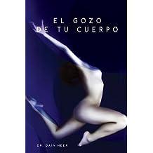 El gozo de tu cuerpo - Embodiment Spanish