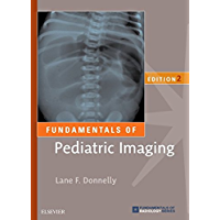 Fundamentals of Pediatric Imaging E-Book (Fundamentals of Radiology)