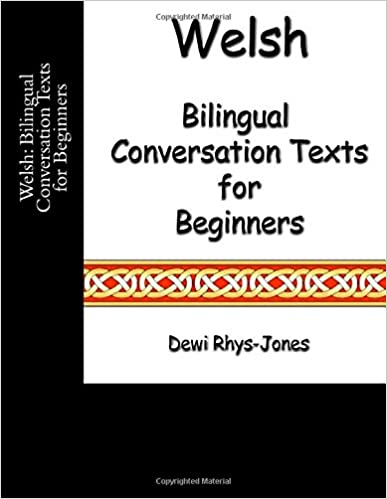 Welsh: Bilingual Conversation Texts for Beginners