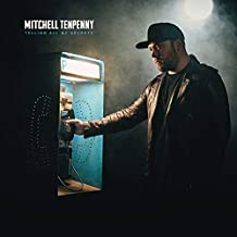 Mitchell Tenpenny - 'Telling All My Secrets'
