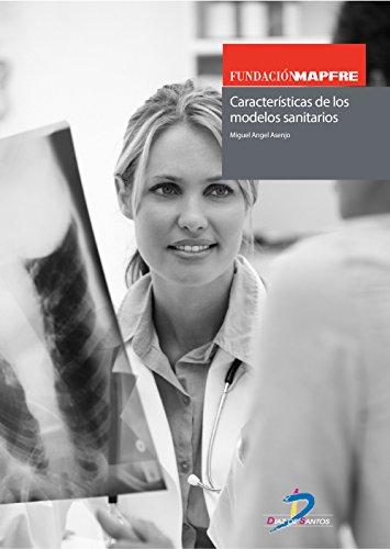 Descargar Libro Características De Los Modelos Sanitarios Miguel Angel Asenjo