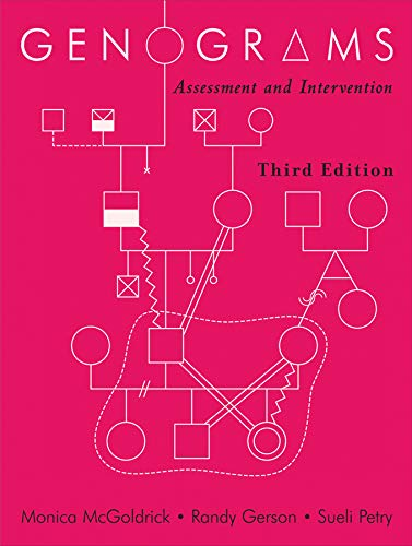 Genograms: Assessment and Intervention (Third Edition) (Norton Professional Books (Paperback)) from W W Norton Company