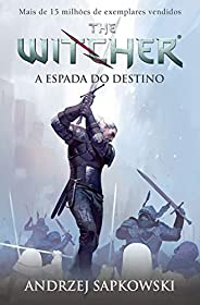 A Espada do Destino - The Witcher: Volume 2