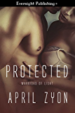 Protected (Warriors of Light Book 3)