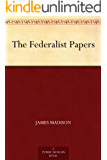 The Federalist Papers (联邦论) (English Edition)