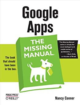 Google Apps: The Missing Manual: The Missing Manual by [Conner, Nancy]