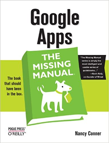 Google Apps: The Missing Manual: The Missing Manual 1, Nancy ...