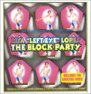 Block Party by Lisa 'Left Eye' Lopes (2001-11-20)