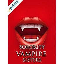 Sorority Vampire Sisters