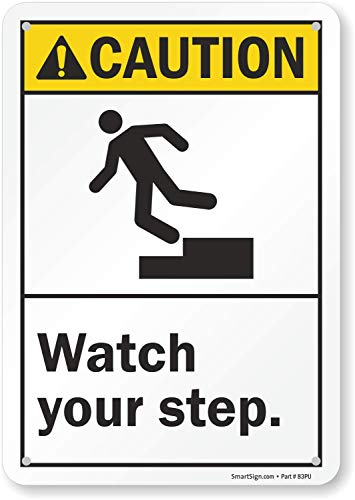 """SmartSign """"Caution - Watch Your Step"""" Sign 