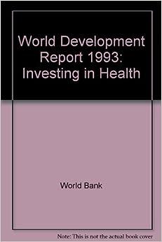 Resultado de imagen para Investing in Health: World Development Report 1993 by The World Bank