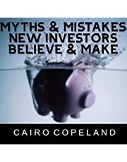 Myths & Mistakes New Investors Believe & Make