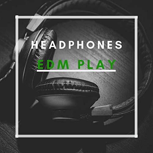 HEADPHONES EDM PLAY