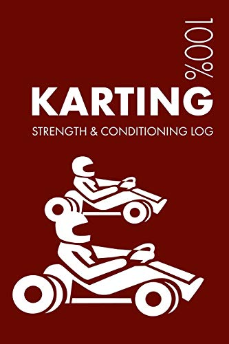 Karting Strength and Conditioning Log: Daily Karting Training Workout Journal and Fitness Diary For Kart Racer and Instructor - Notebook por Elegant Notebooks