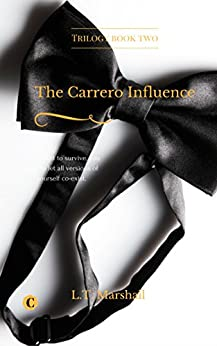 The Carrero Influence: Jake and Emma. (The Carrero Series Book 2) by [Marshall, L.T.]