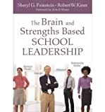 img - for [(The Brain and Strengths Based School Leadership)] [Author: Robert W. Kiner] published on (July, 2011) book / textbook / text book