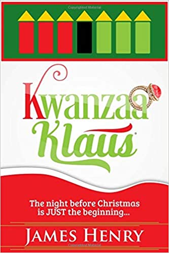 Kwanzaa Klaus: James Henry: 9781505585797: Amazon.com: Books on map of sociology, map of home, map of thanksgiving, map of valentine's day, map of food, map of africa, map of geography, map of martin luther king, map of dongzhi festival, map of halloween, map of boxing day, map of spring, map of art, map of christmas around the world, map of three kings day, map of hanukkah, map of holi, map of mischief night, map of easter, map of holiday,