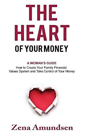 The Heart of Your Money