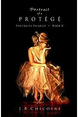 Portrait of a Protégé (Portraits) (Volume 2) Paperback