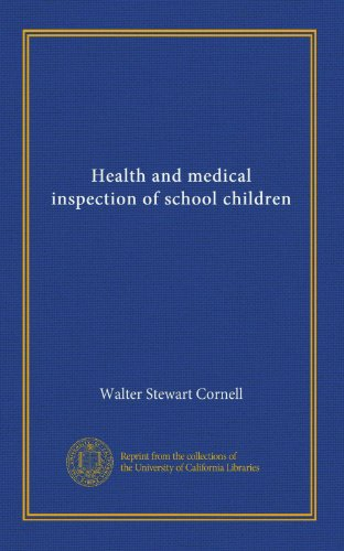 Health and medical inspection of school children