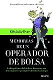 Memorias de un operador de Bolsa: La biografía novelada de Jesse Livermore, uno de los mayores especuladores de todos los tiempos