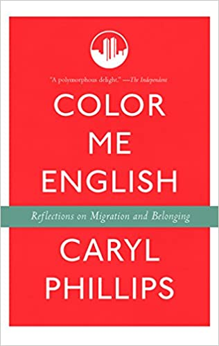 Color me english reflections on migration and belonging caryl color me english reflections on migration and belonging caryl phillips 9781595588357 amazon books fandeluxe Image collections