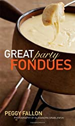 Great Party Fondues by Peggy Fallon (2008-08-29)