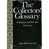 Collector's Glossary, John R. Bernasconi, 0900361344