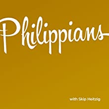50 Philippians - 1986 Speech by Skip Heitzig Narrated by Skip Heitzig