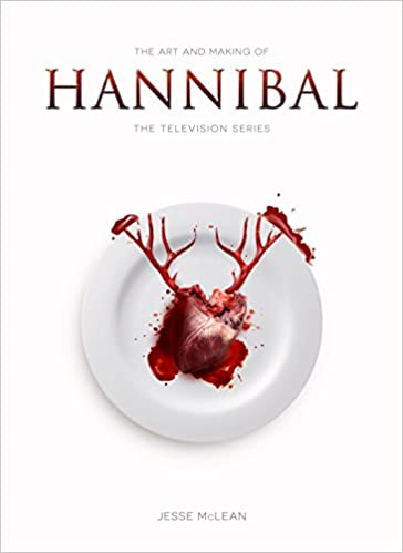 63b1b8ab79 The Art and Making of Hannibal  The Television Series - 9781783295753 -  Livros na Amazon Brasil