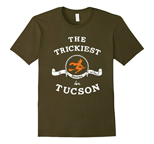 Mens The Trickiest Witch In Tucson Halloween T-Shirt Funny Small Olive (Halloween Costumes In Tucson)