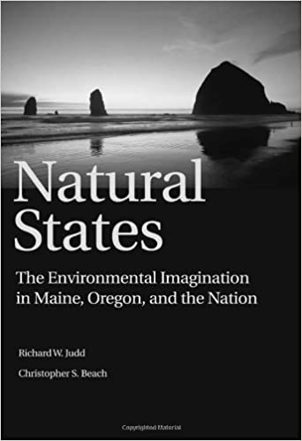 Book Natural States: 'The Environmental Imagination in Maine, Oregon, and the Nation'