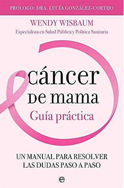Cáncer de mama: Guía práctica (Psicología y salud): Amazon.es ...