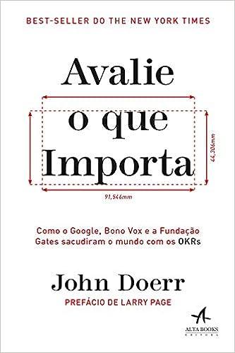 Livro sobre OKR - Avalie o que importa