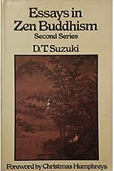 Essays in Zen Buddhism, second series (The Complete Works of D. T. Suzuki) Paperback