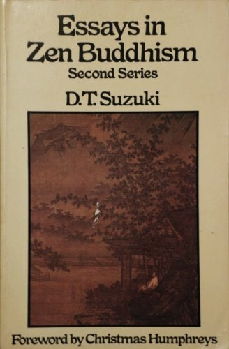 Essays in Zen Buddhism: Series 2 (The complete works of D. T. Suzuki)